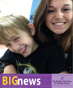 BIGNews from Big Brothers Big Sisters of Fairfield County